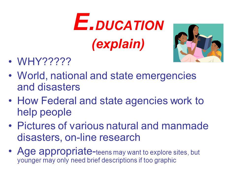 E. DUCATION (explain) WHY .