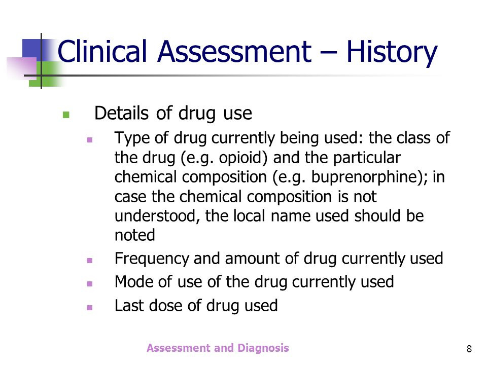 Assessment and Diagnosis 19 Assessment - Investigations Two types To assess the degree of physical damage Hemogram, Liver function test, Renal function test, HIV, Hep B & C To confirm the presence / absence of drugs in the body Screening of body fluids, most commonly urine