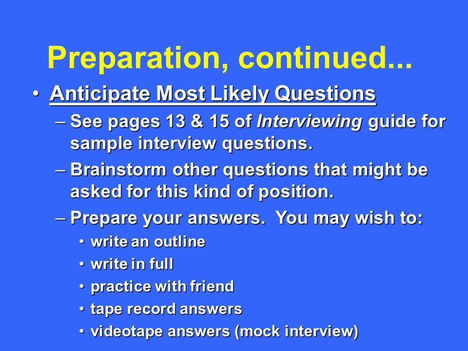 Preparation, continued...