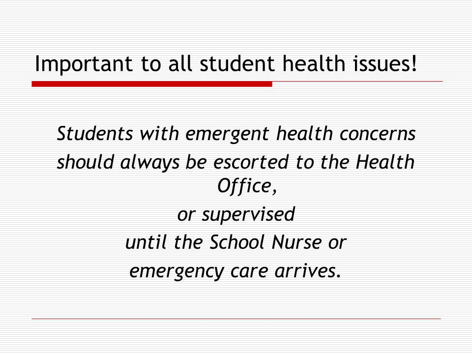 Important to all student health issues.