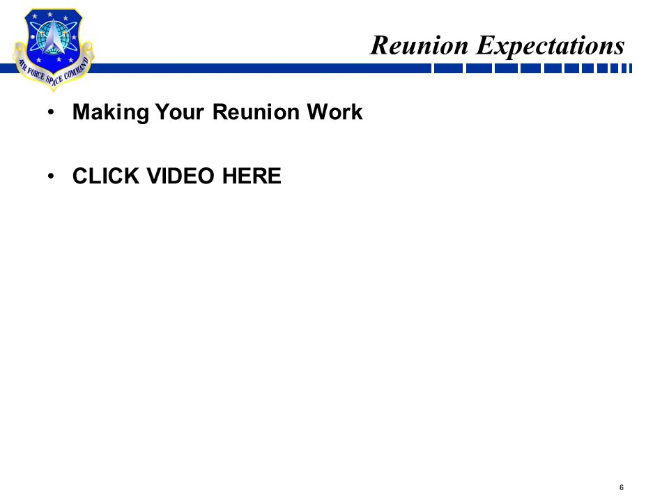 6 Reunion Expectations Making Your Reunion Work CLICK VIDEO HERE