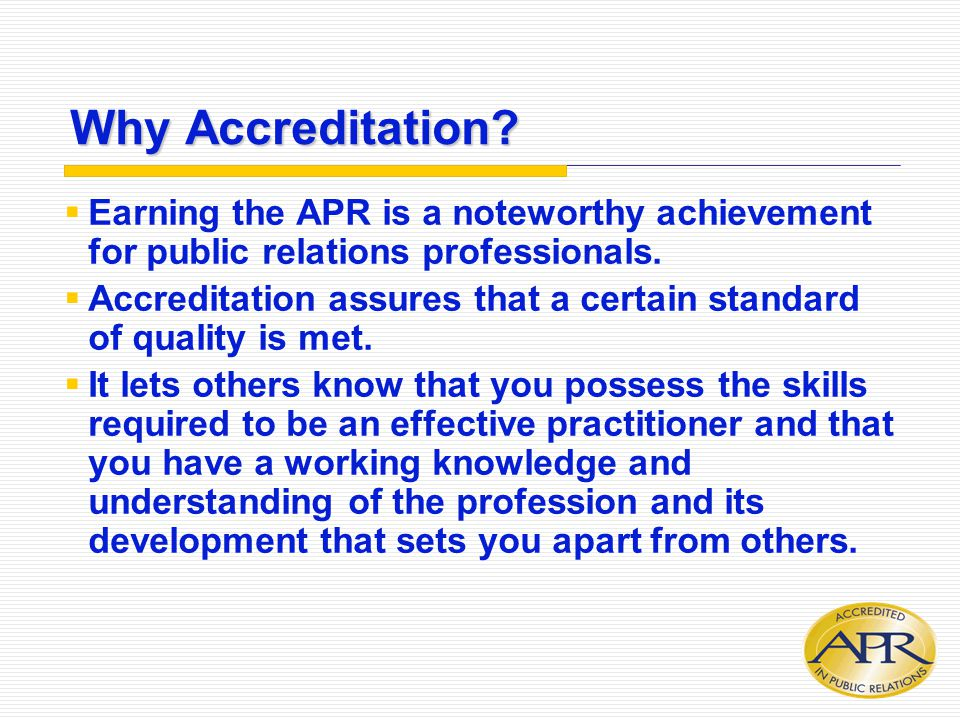Why Accreditation.