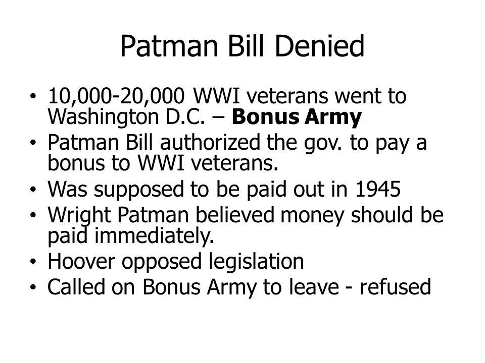 Patman Bill Denied 10,000-20,000 WWI veterans went to Washington D.C.