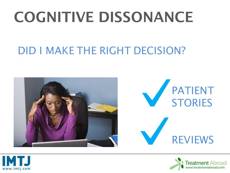 COGNITIVE DISSONANCE DID I MAKE THE RIGHT DECISION PATIENT STORIES REVIEWS