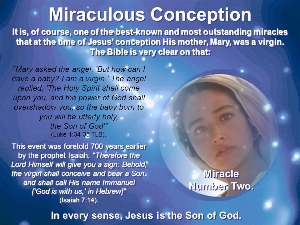 Angelic Pronouncement Unlike others , Jesus birth was announced before He was even conceived.