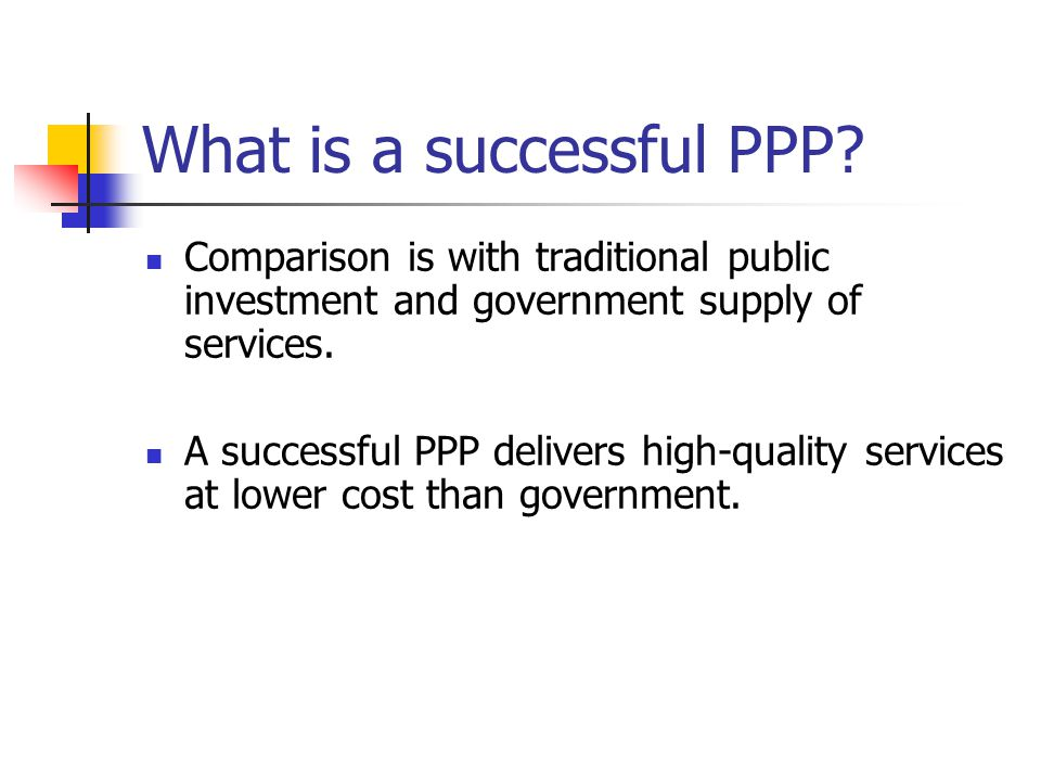 What is a successful PPP.