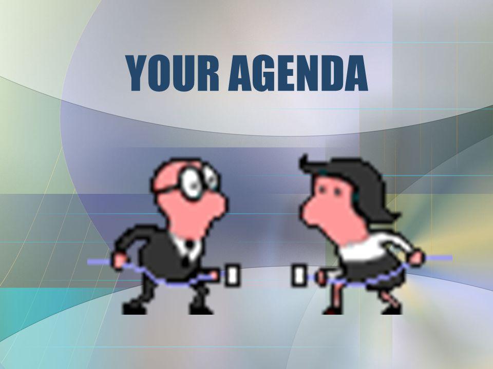 YOUR AGENDA