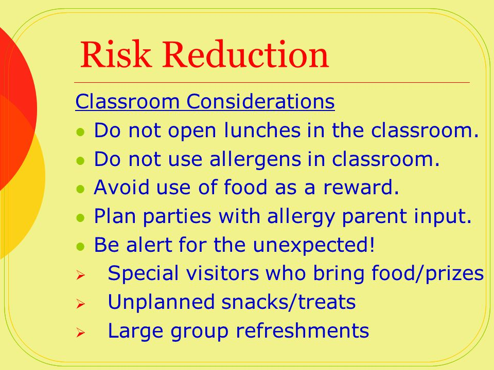 Risk Reduction Student Considerations Encourage students to eat only food that their parents have provided.