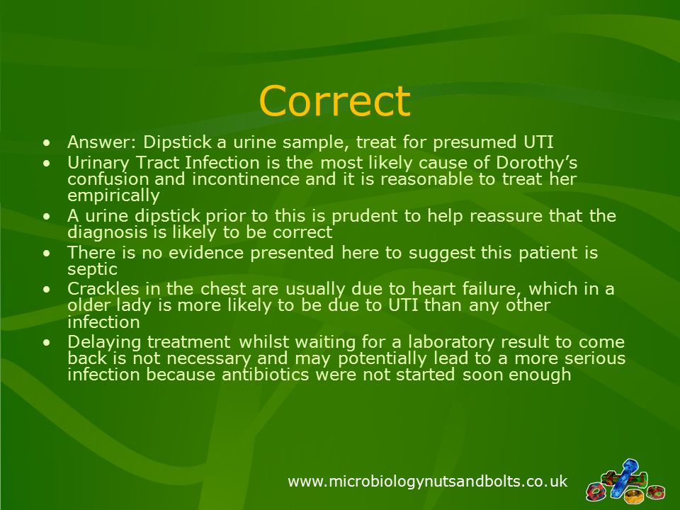 www.microbiologynutsandbolts.co.uk What antibiotic should the patient be started on.