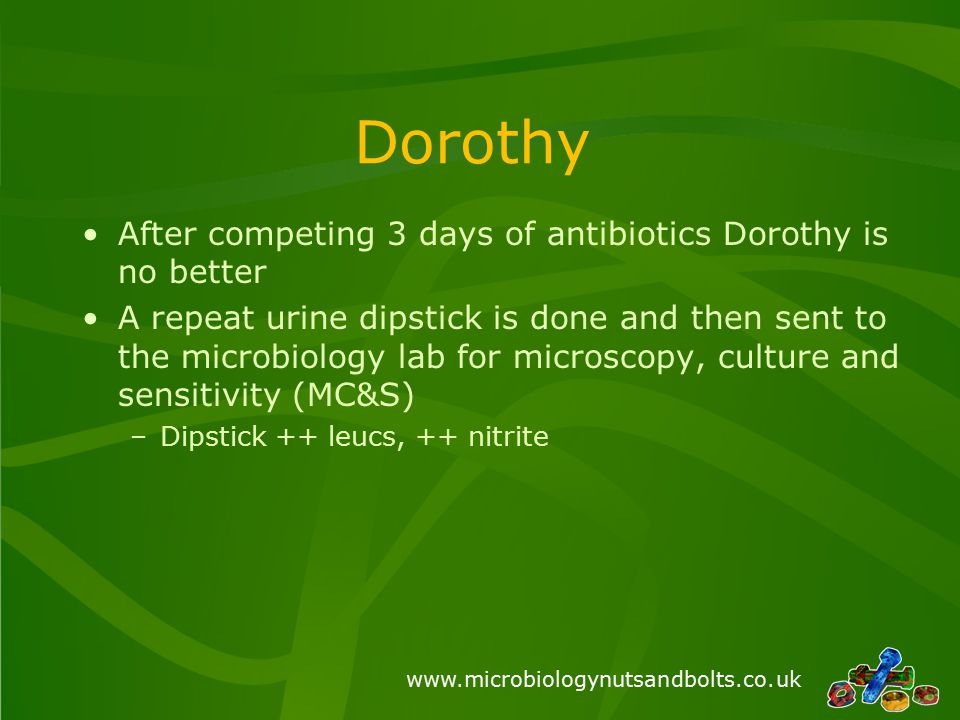 www.microbiologynutsandbolts.co.uk Correct Answer: IV Meropenem Unfortunately there is no oral agent to treat Dorothy with so she will need intravenous antibiotics The sensitivity panel of this organism suggest the presence of a number of resistance mechanisms including a like Extended Spectrum Beta-Lactamase (ESBL) Enzyme excreted into periplasmic space which inactivates antimicrobials by cleaving the -lactam bond.