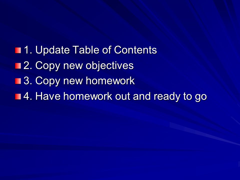 1.Update Table of Contents 2. Copy new objectives 3.