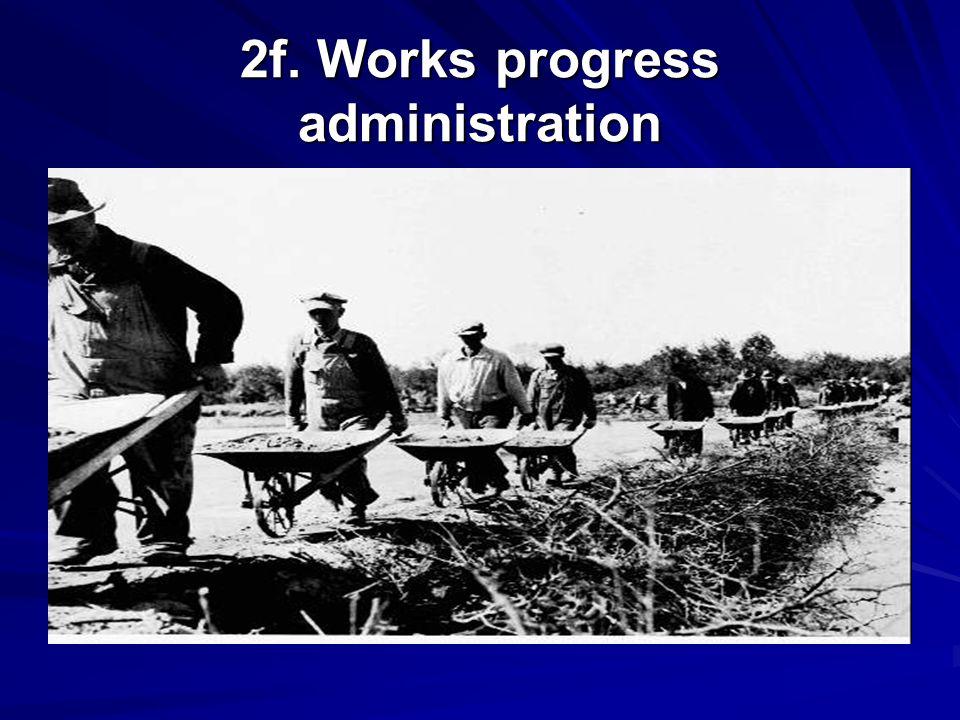 2f. Works progress administration