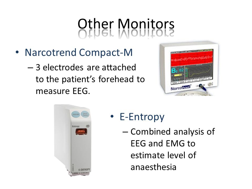 Narcotrend Compact-M – 3 electrodes are attached to the patient's forehead to measure EEG.