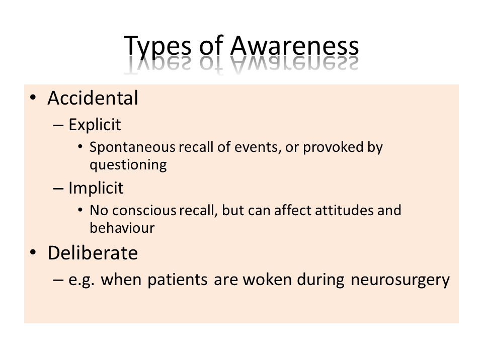 Accidental – Explicit Spontaneous recall of events, or provoked by questioning – Implicit No conscious recall, but can affect attitudes and behaviour Deliberate – e.g.