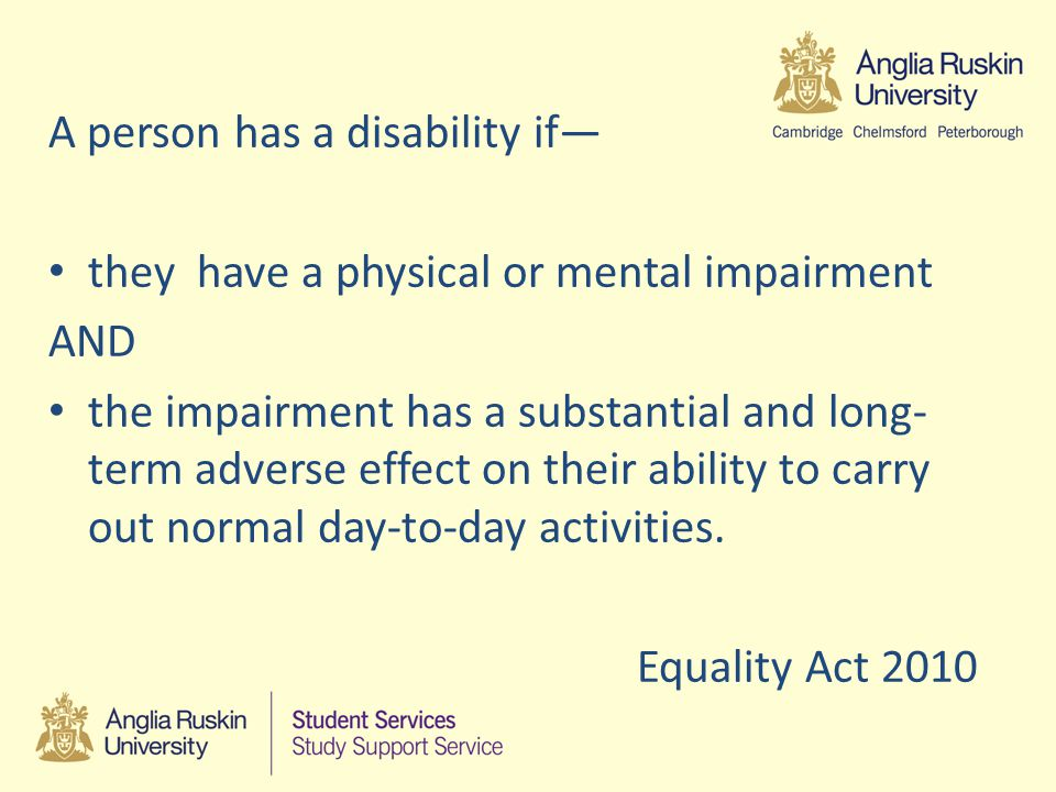 We must not: The DDA makes it unlawful to discriminate against, harass or victimise a disabled person in relation to: admissions the provision of education access to benefits, facilities or services the conferment of qualifications Disability discrimination can occur when a disabled person is treated less favourably OR there has been a failure to make a 'reasonable adjustment .