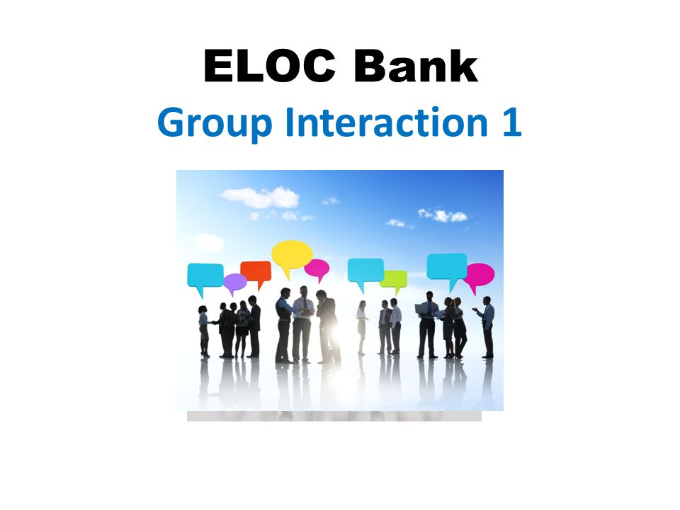 ELOC Bank Group Interaction 1