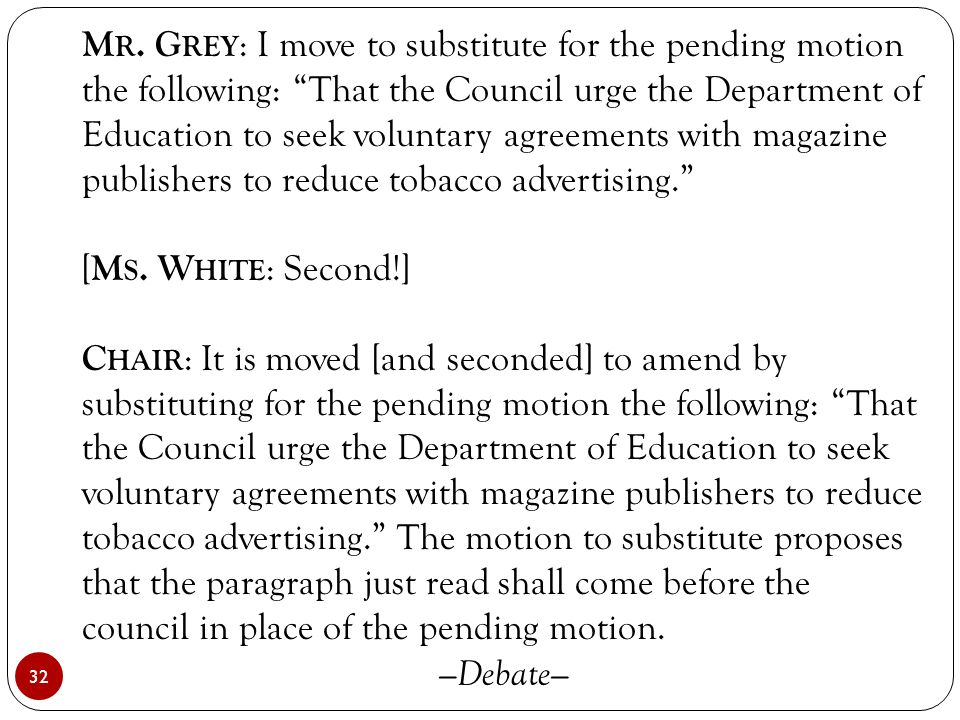 """32 M R. G REY : I move to substitute for the pending motion the following: """"That the Council urge the Department of Education to seek voluntary agreem"""