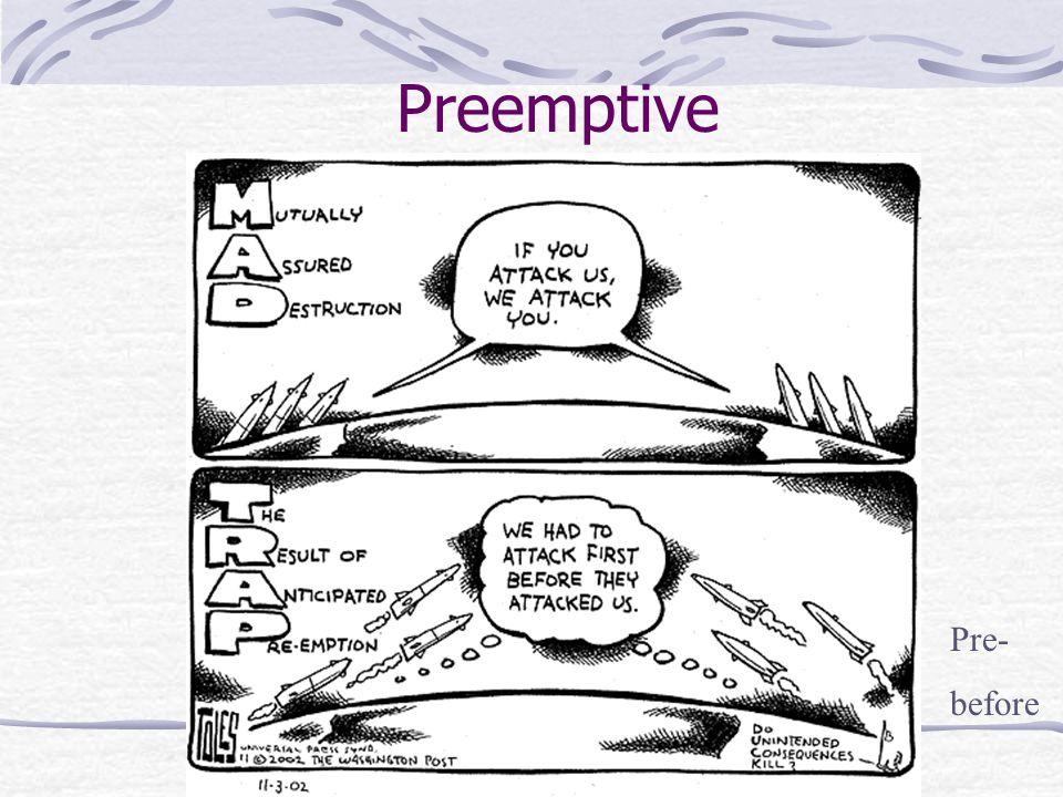 Preemptive Pre- before