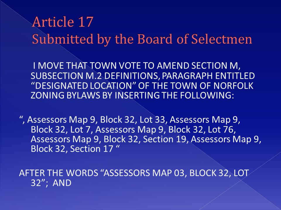 "I MOVE THAT TOWN VOTE TO AMEND SECTION M, SUBSECTION M.2 DEFINITIONS, PARAGRAPH ENTITLED ""DESIGNATED LOCATION"" OF THE TOWN OF NORFOLK ZONING BYLAWS BY"