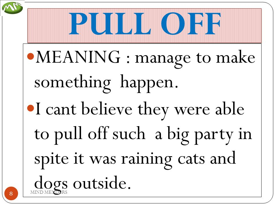 PUT OFF MEANING: avoid, delay, postpone.