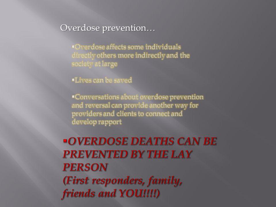 Overdose prevention…