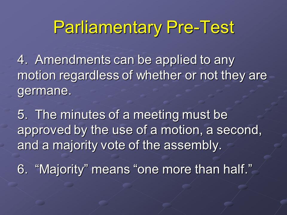 Parliamentary Pre-Test 4.