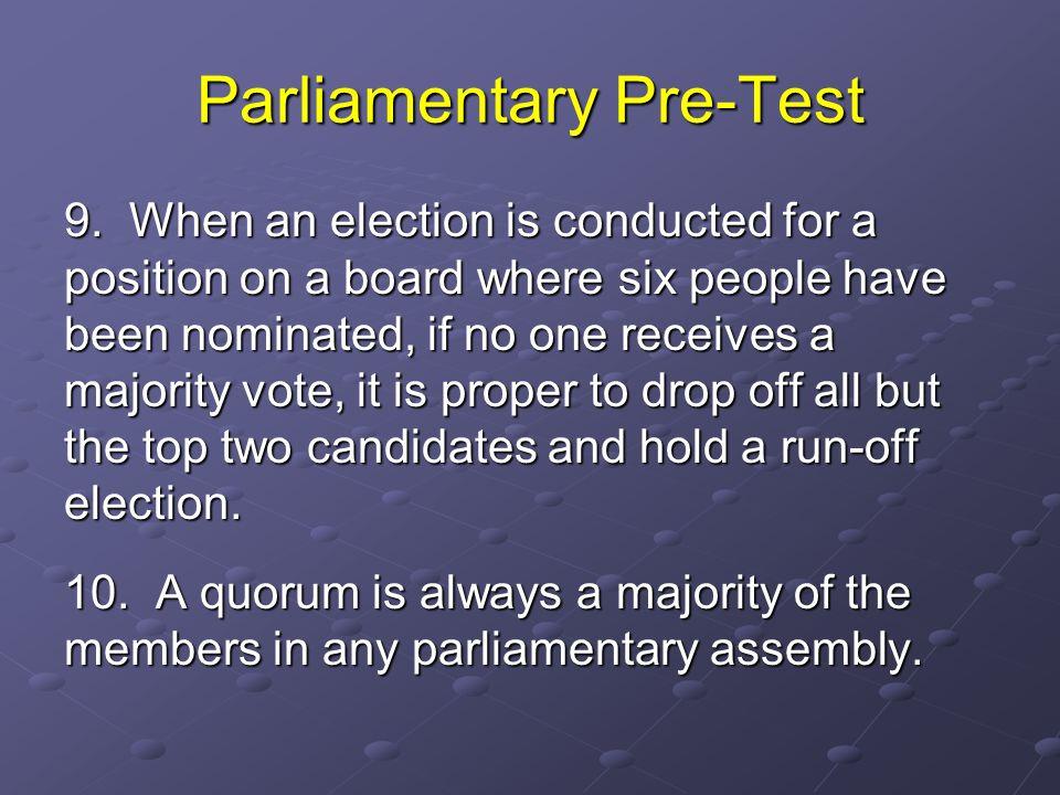 Parliamentary Pre-Test 9.