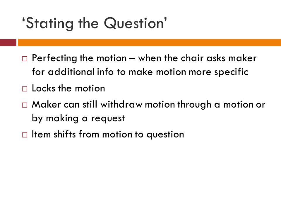 Debate  For each motion  2 debates/person  No more than 10 min.