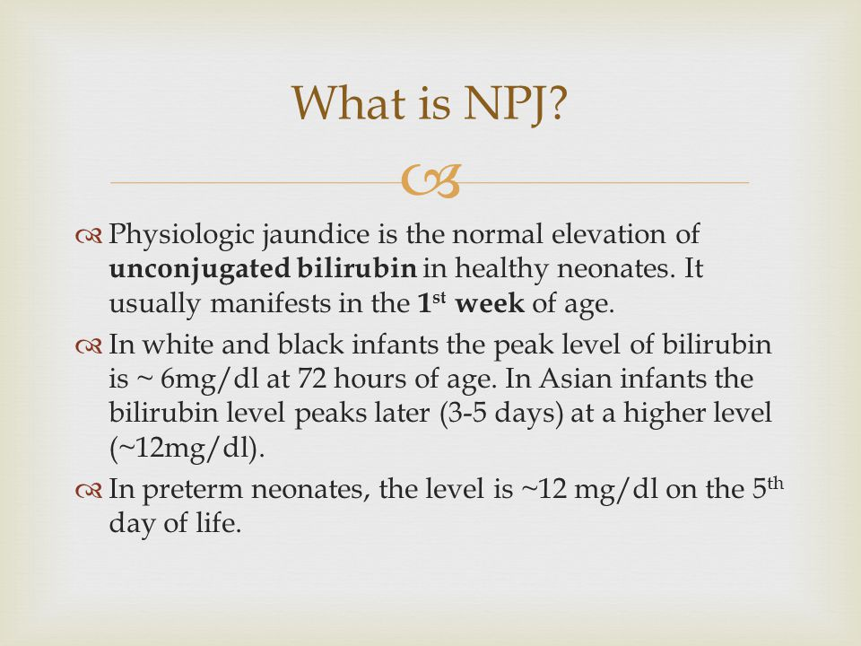   Physiologic jaundice is the normal elevation of unconjugated bilirubin in healthy neonates.
