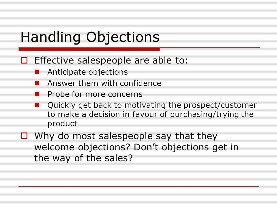 Traditional Closing Techniques  Professional salespeople often use more than one technique during a presentation