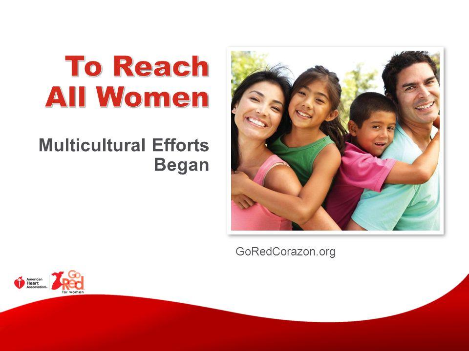 GoRedCorazon.org Multicultural Efforts Began