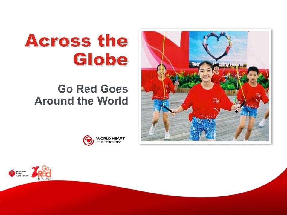 Go Red Goes Around the World