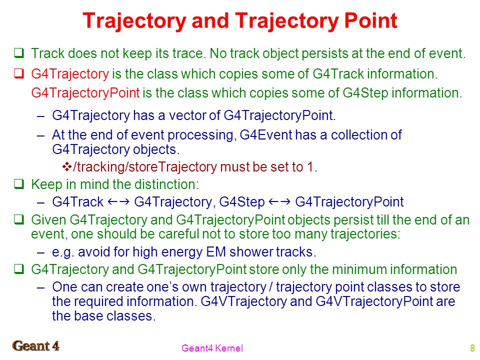 Geant4 Kernel8 Trajectory and Trajectory Point  Track does not keep its trace.