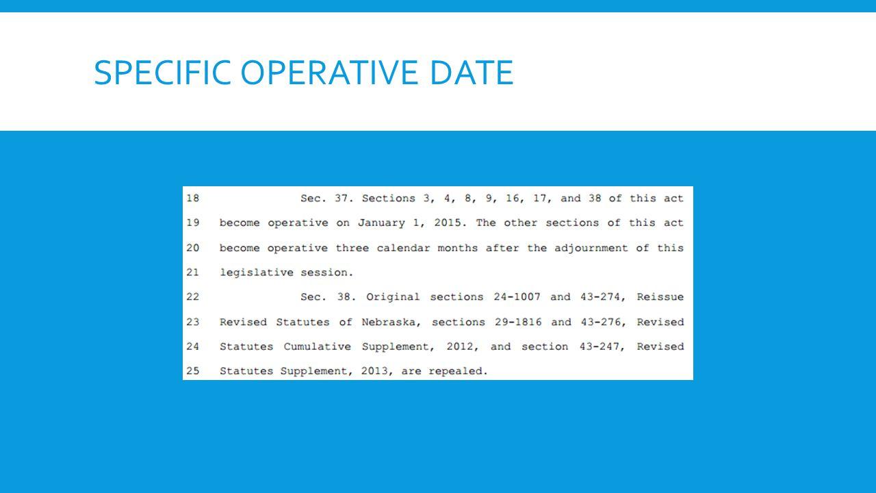 SPECIFIC OPERATIVE DATE