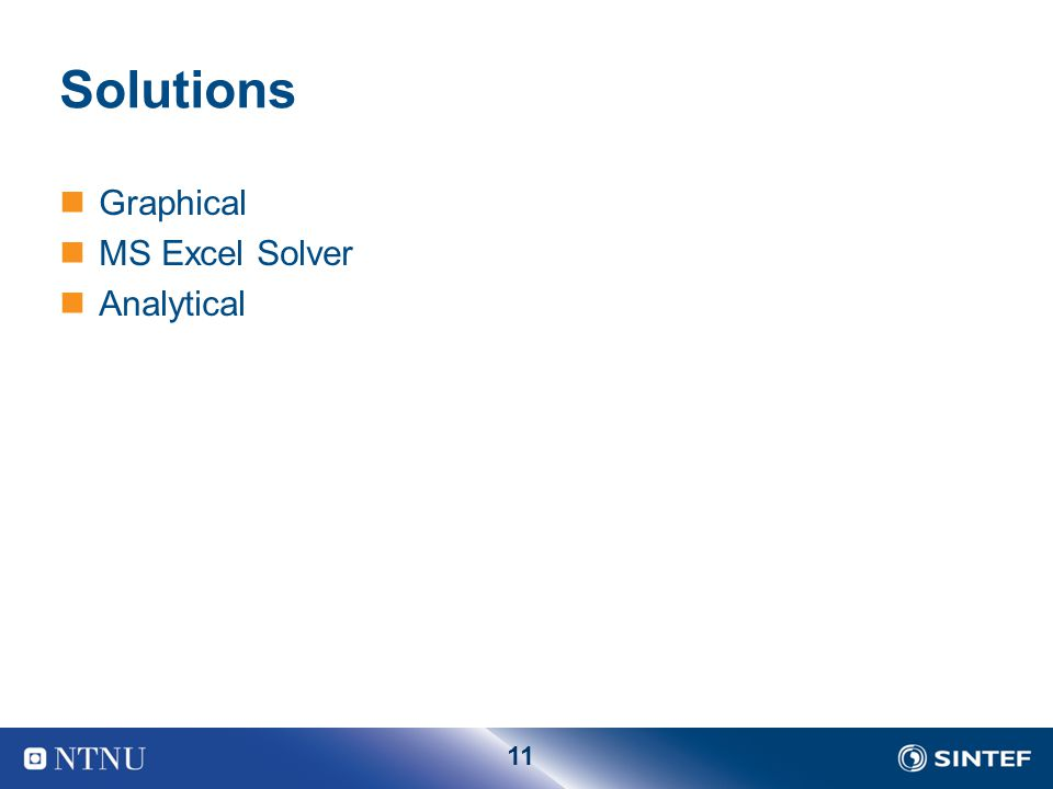 11 Solutions Graphical MS Excel Solver Analytical