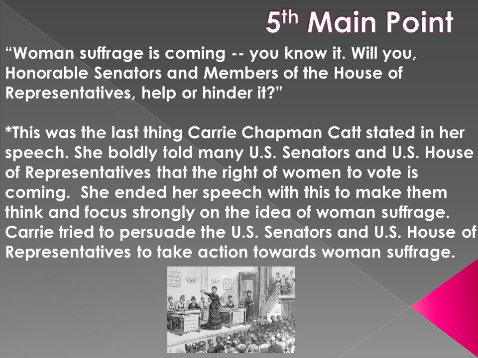 Woman suffrage is coming -- you know it.