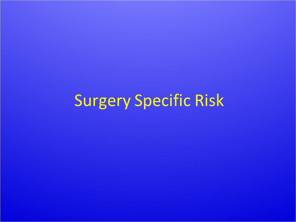 Surgery Specific Risk