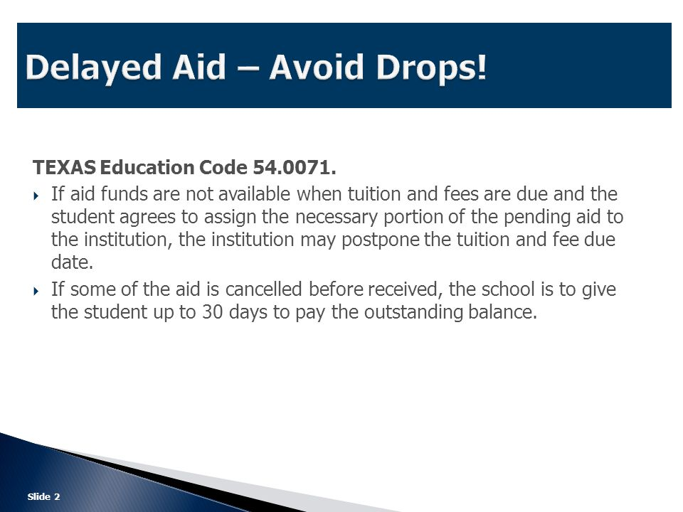  Texas Education Code 54.007. Required of all public institutions for terms of 10 weeks or more.