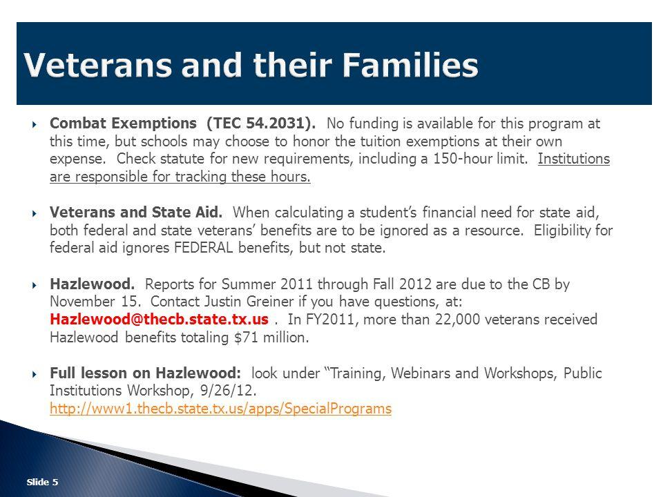  Combat Exemptions (TEC 54.2031).