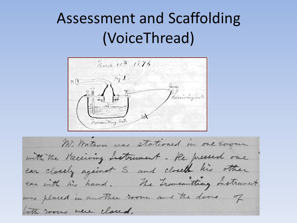 Assessment and Scaffolding (VoiceThread)