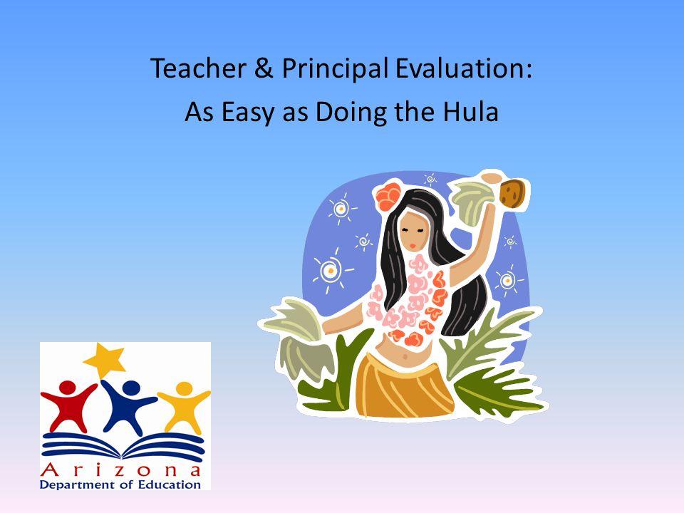 Teacher & Principal Evaluation: As Easy as Doing the Hula