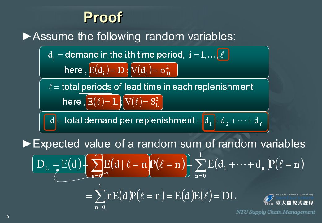 ►Assume the following random variables: Proof ►Expected value of a random sum of random variables 6