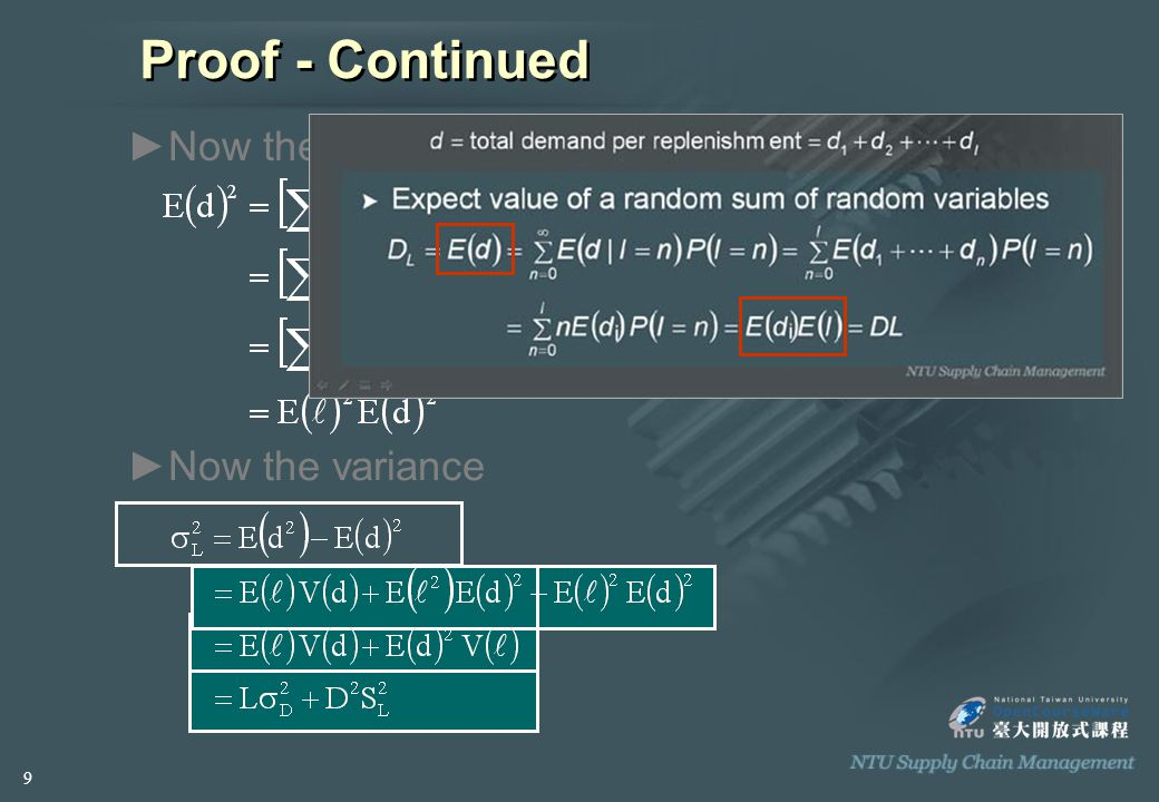 Proof - Continued ►N►Now the variance ►N►Now the square of the mean 9