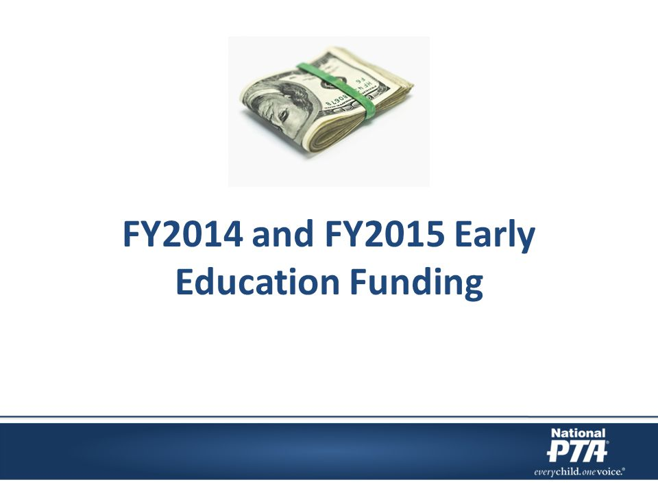FY2014 and FY2015 Early Education Funding