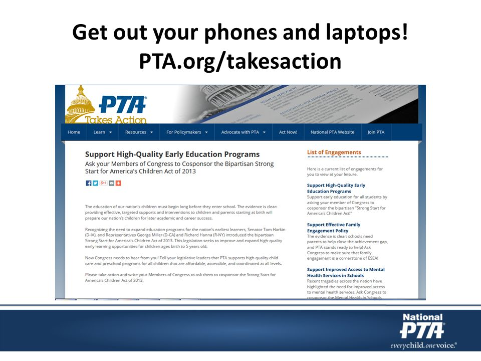 Get out your phones and laptops! PTA.org/takesaction