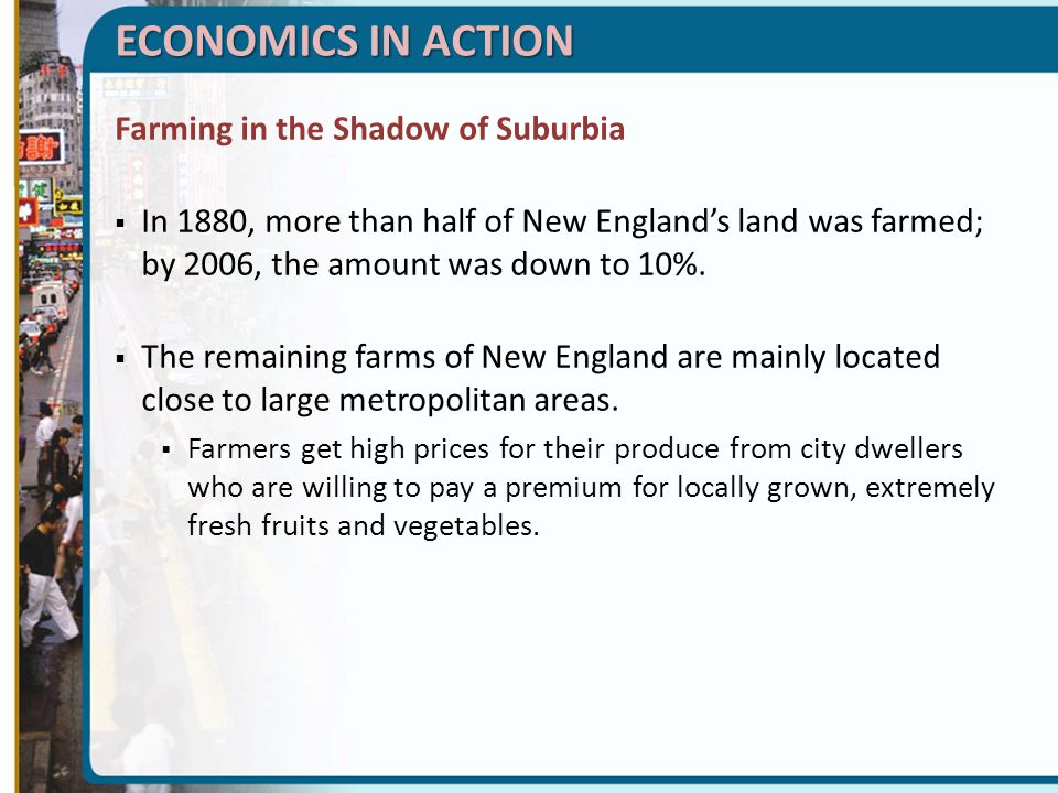 Farming in the Shadow of Suburbia  In 1880, more than half of New England's land was farmed; by 2006, the amount was down to 10%.