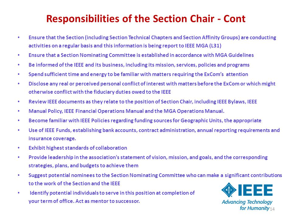 Responsibilities of the Section Chair - Cont Ensure that the Section (including Section Technical Chapters and Section Affinity Groups) are conducting