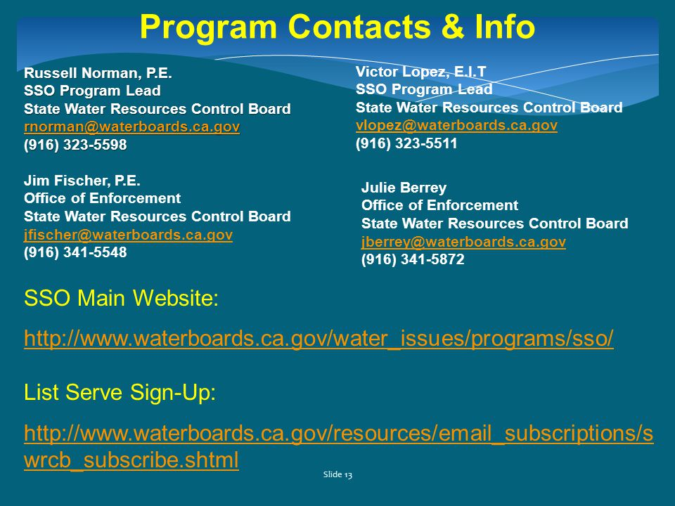 Slide 13 Program Contacts & Info Russell Norman, P.E.