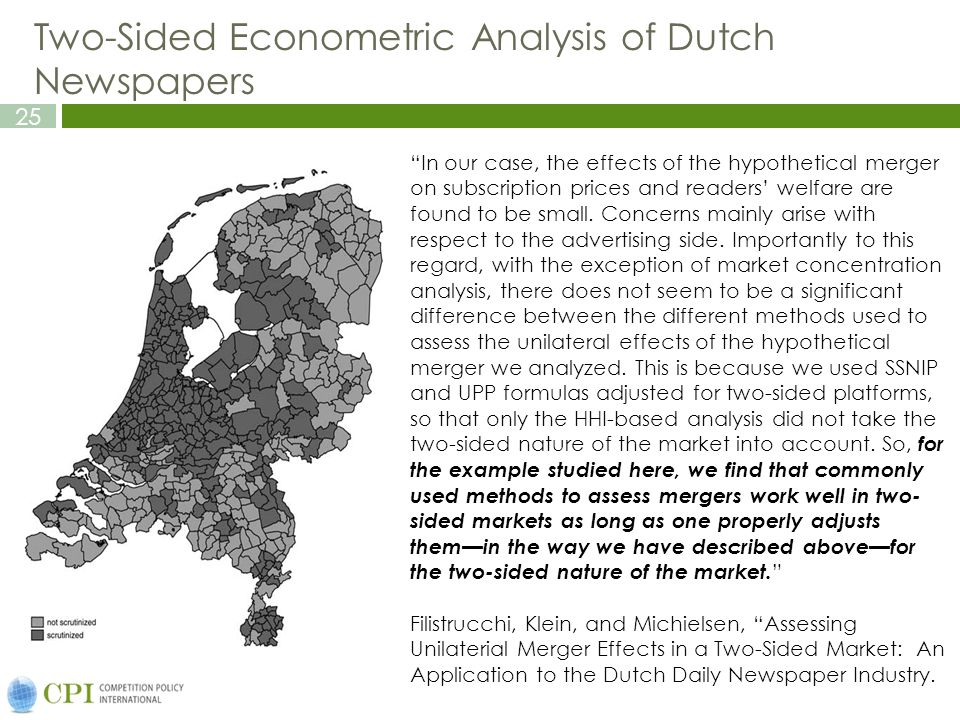 25 Two-Sided Econometric Analysis of Dutch Newspapers In our case, the effects of the hypothetical merger on subscription prices and readers' welfare are found to be small.