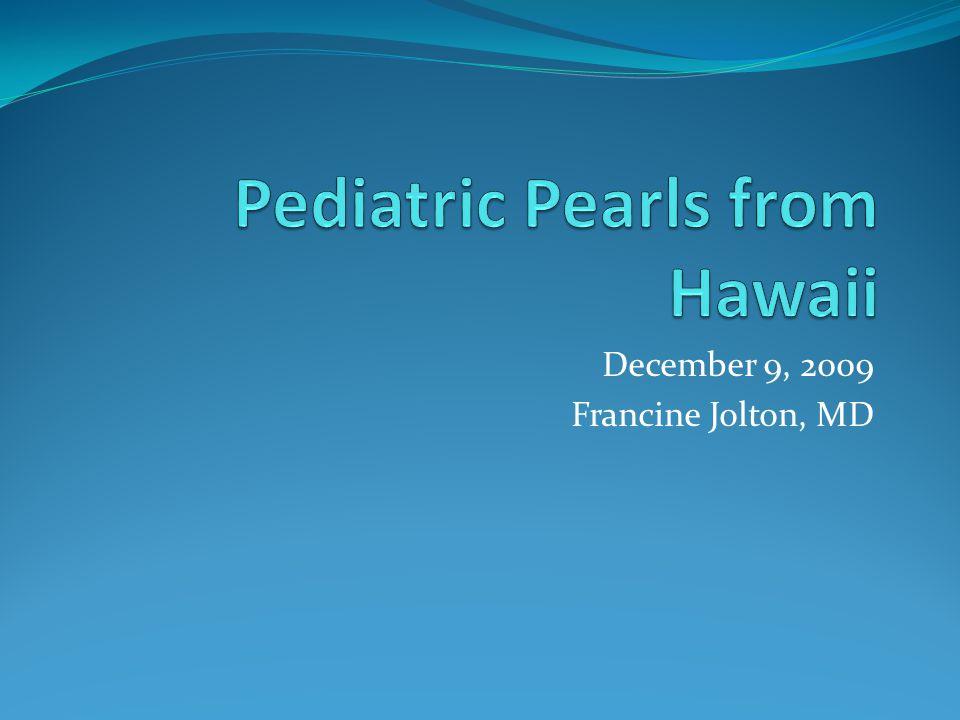December 9, 2009 Francine Jolton, MD